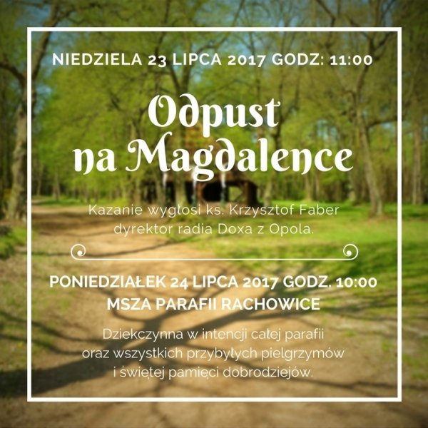 Zaproszenie na Odpust na Magdalence